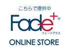Fade+(フェードプラス)ショップ